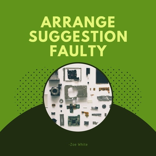 Arrange Suggestion Faulty de Zoe White