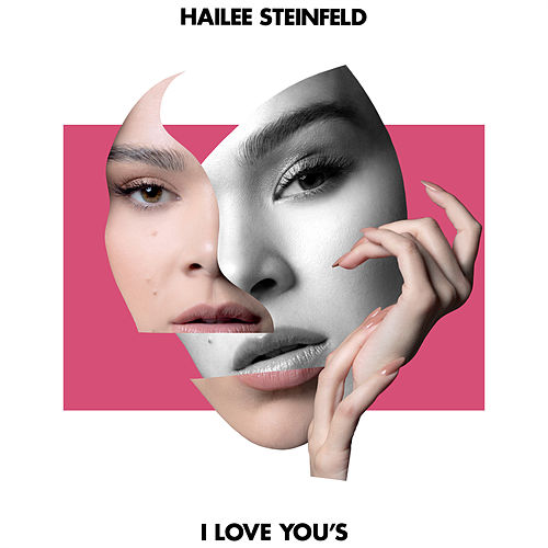 I Love You's de Hailee Steinfeld