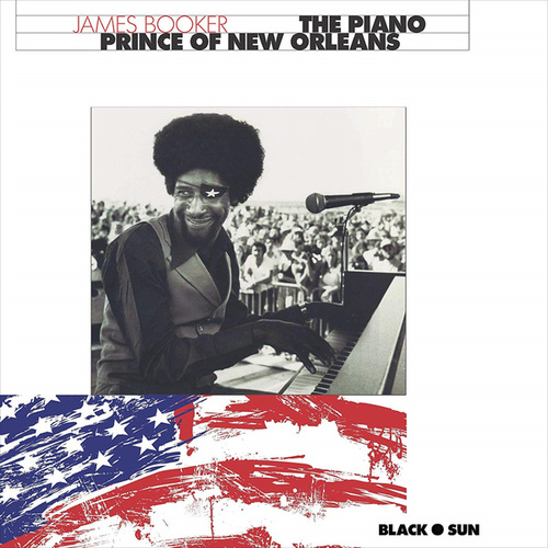 The Piano Prince of New Orleans de James Booker