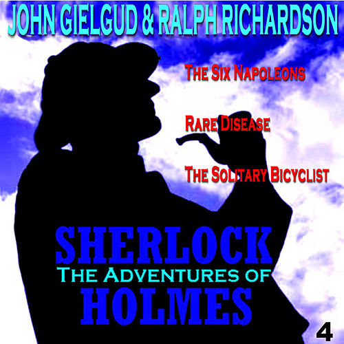The Adventures of Sherlock Holmes Vol. 4 by John Gielgud
