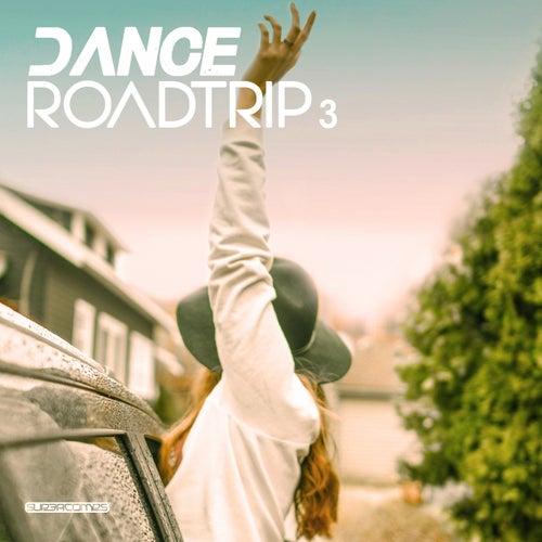 Dance Roadtrip 3 von Various Artists