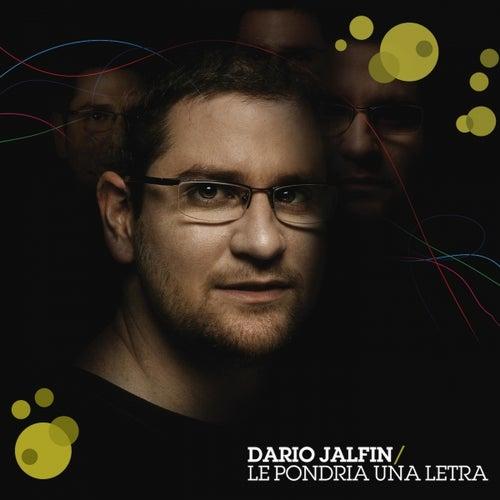Le Pondria una Letra de Dario Jalfin