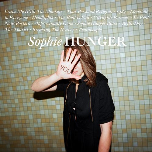 Sophie Hunger by Sophie Hunger