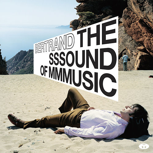 The Sssound of Mmmusic (Bonus Track Version) de Bertrand Burgalat