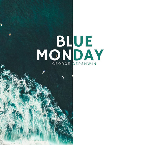 Blue Monday von George Gershwin