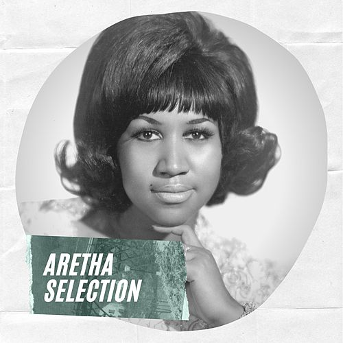 Aretha Selection by Aretha Franklin