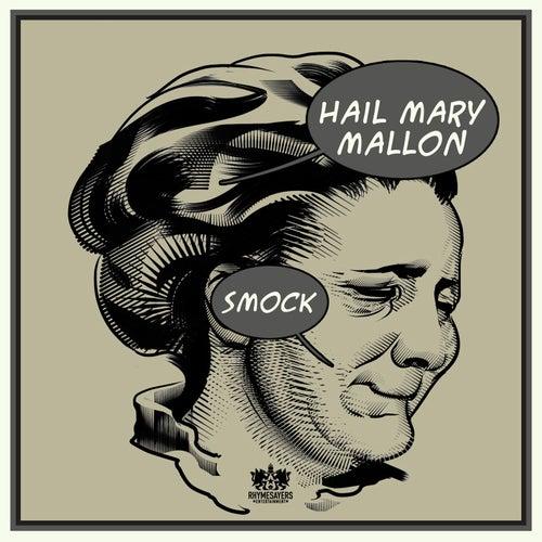 hail mary mallon smock