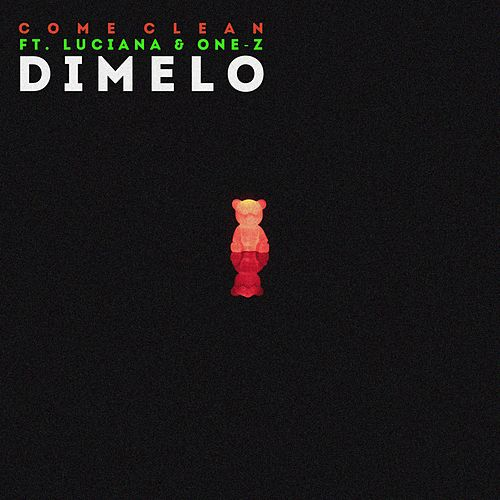 Dimelo by Come Clean