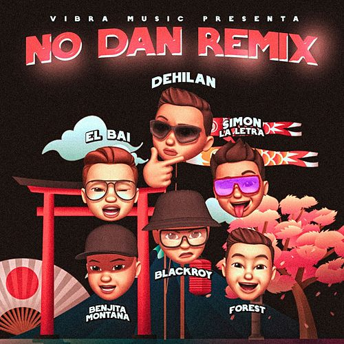 No Dan (Remix) de Dehilan