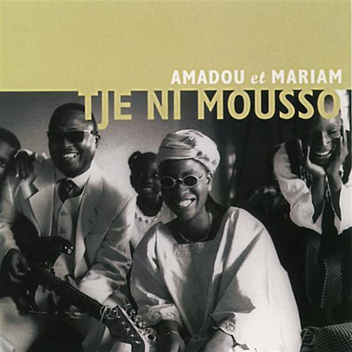 Tje Ni Mousso de Amadou & Mariam