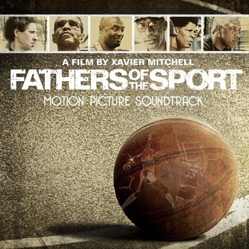 Fathers Of The Sport (Original Motion Picture Soundtrack) de Various Artists