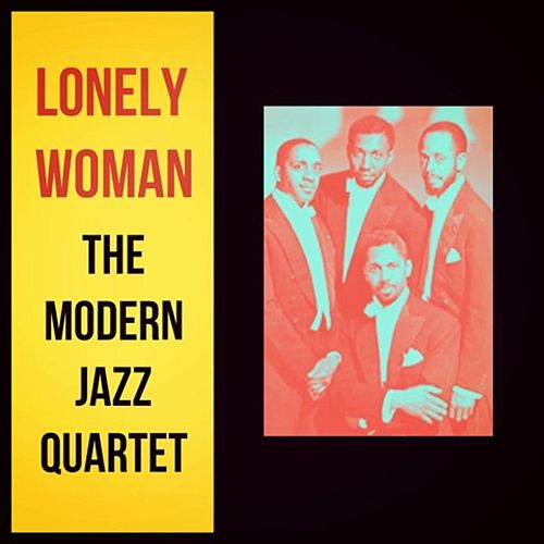 Lonely Woman de Modern Jazz Quartet