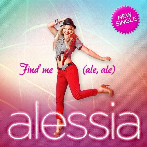 Find Me (Ale, Ale) de Alessia