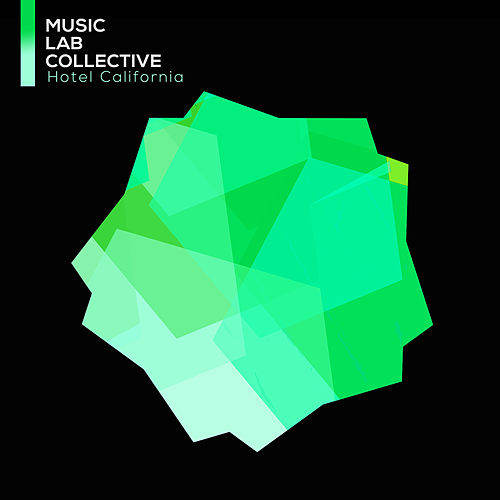 Hotel California von Music Lab Collective