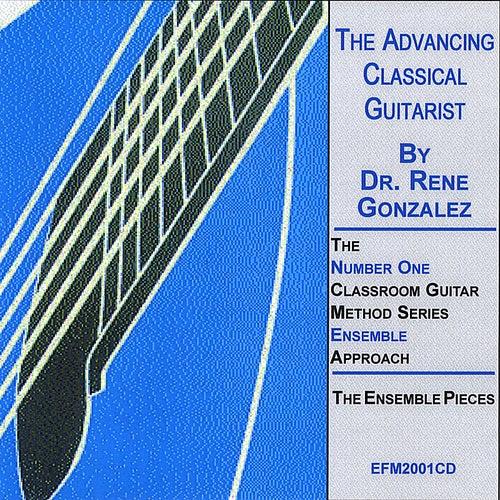 The Advancing Classical Guitarist(Volume 1) de Rene Gonzalez