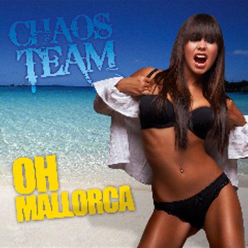 Oh Mallorca von Chaos Team