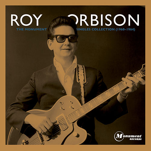 The Monument Singles Collection von Roy Orbison