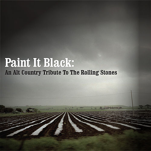 Paint It Black: An Alt country Tribute to the Rolling Stones de Various Artists