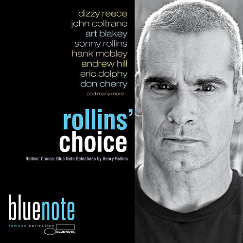 Rollins' Choice (Blue Note Selections by Henry Rollins) de Various Artists