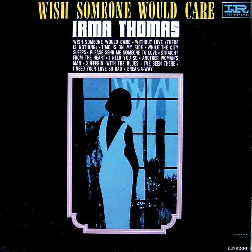 Wish Someone Would Care de Irma Thomas