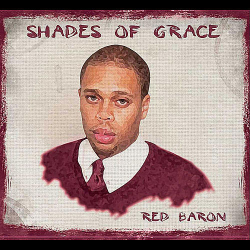 Shades of Grace de Red Baron