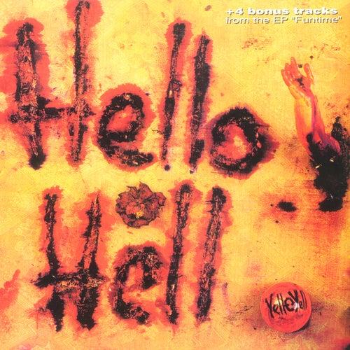 Hello Hell  (With Bonus Tracks) by YELL-O-YELL
