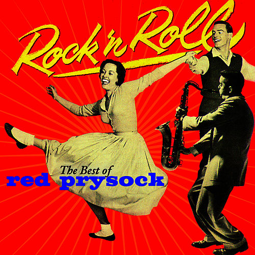 Rock N' Roll - The Best Of de Red Prysock