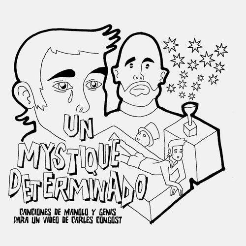 Un mystique determinado by Astrud