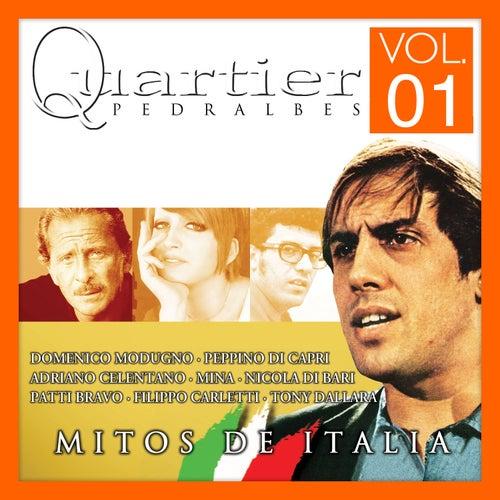Quartier Pedralbes. Mitos De Italia. Vol.1 von Various Artists