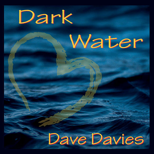 Dark Water de Dave Davies