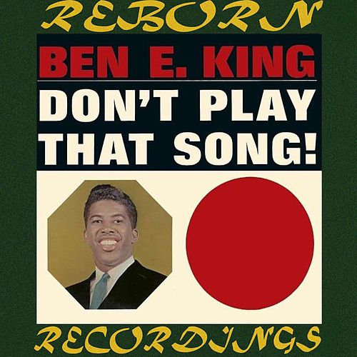 Don't Play That Song (HD Remastered) de Ben E. King
