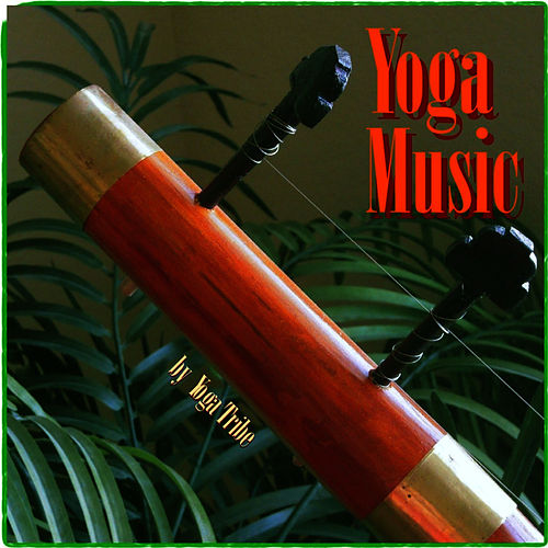 Yoga Music by Yoga Tribe