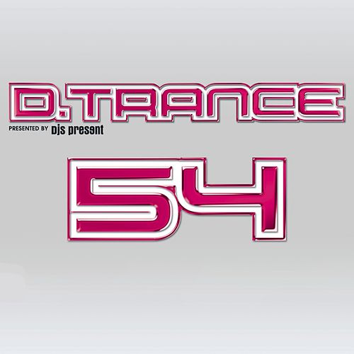Gary D. Presents D.Trance 54 von Various Artists