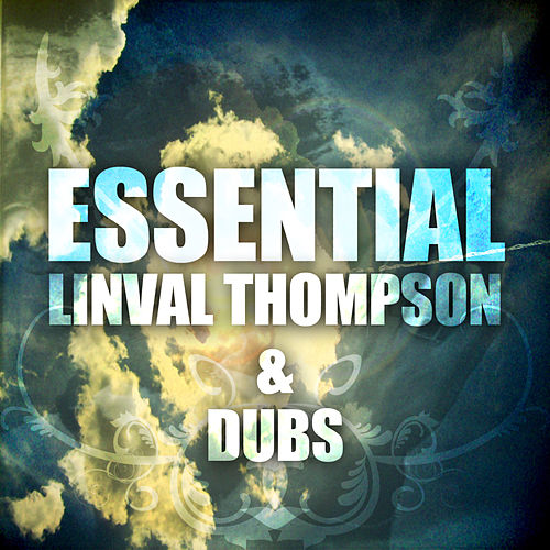 Essential Linval Thompson and Dubs de Linval Thompson