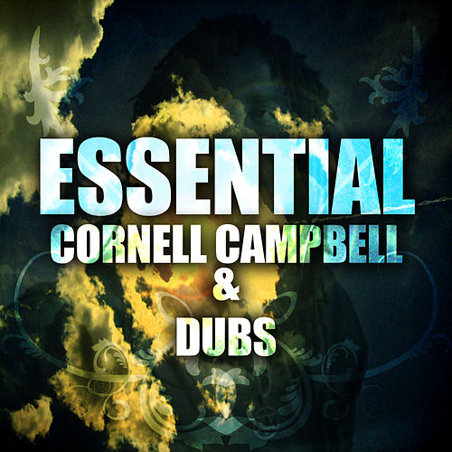 Essential Cornell Campbell & Dubs de Cornell Campbell
