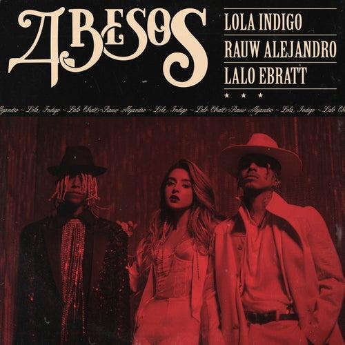 4 besos de Lola Indigo
