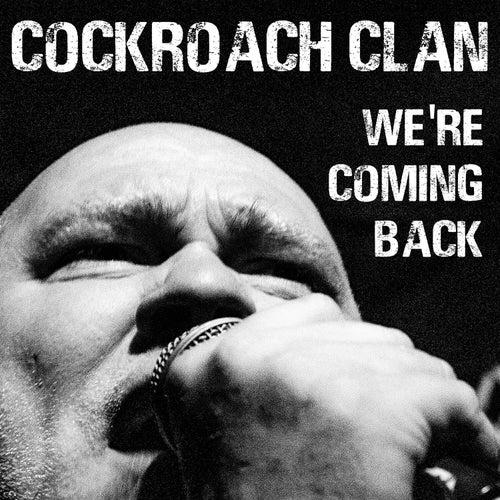 We're Coming Back de Cockroach Clan