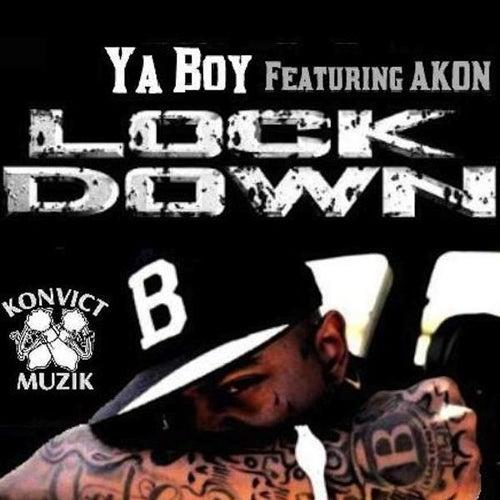 Lock Down (feat. Akon) - Single de Ya Boy