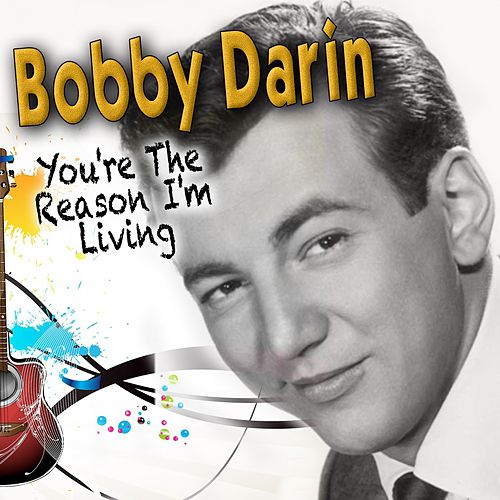You're the Reason I'm Living de Bobby Darin
