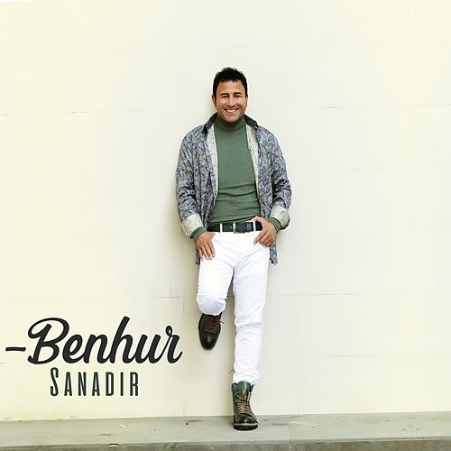 Sanadır by Benhur