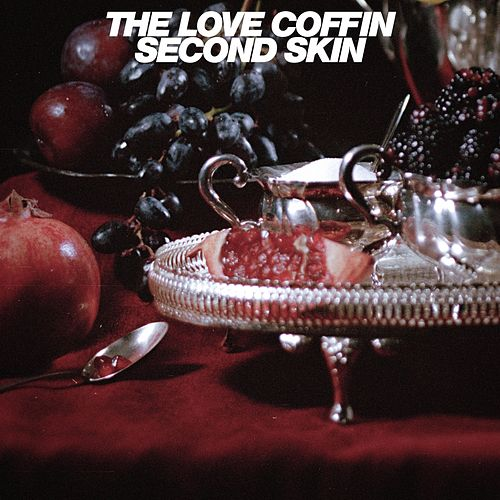Second Skin by The Love Coffin