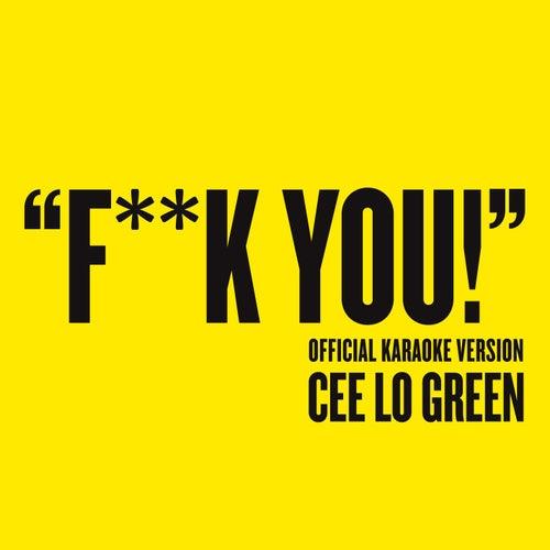 Fuck You von CeeLo Green