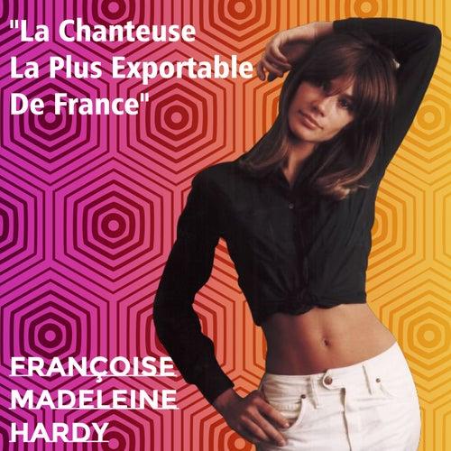 'La chanteuse la plus exportable de France' de Francoise Hardy