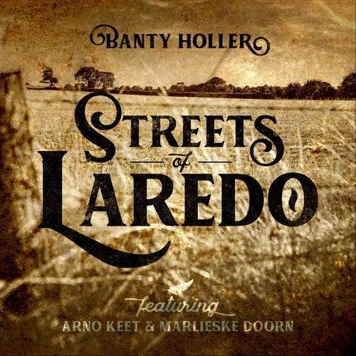 Streets of Laredo (feat. Arno Keet & Marlieske Doorn) de Banty Holler