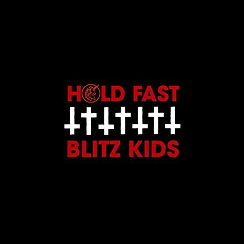 Hold fast by Blitz Kids