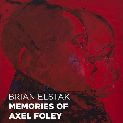 Brian Elstak - Memories of Axel Foley de Various Artists