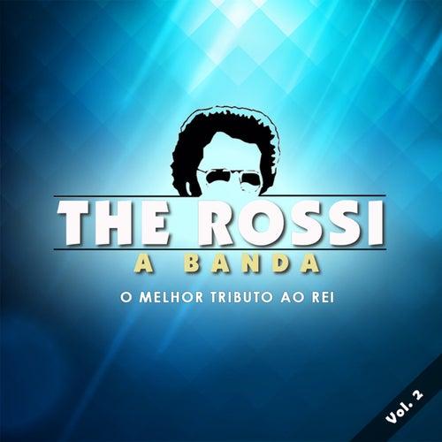 The Rossi, Vol. 2 de The Rossi A Banda