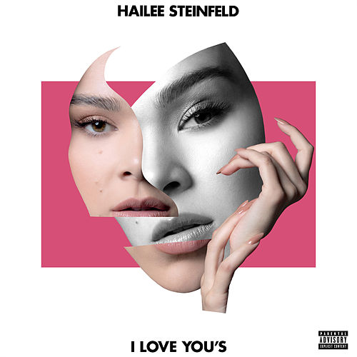 I Love You's by Hailee Steinfeld