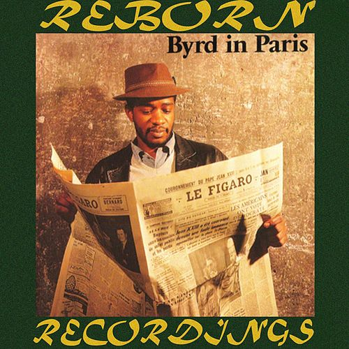 Byrd In Paris (HD Remastered) de Donald Byrd