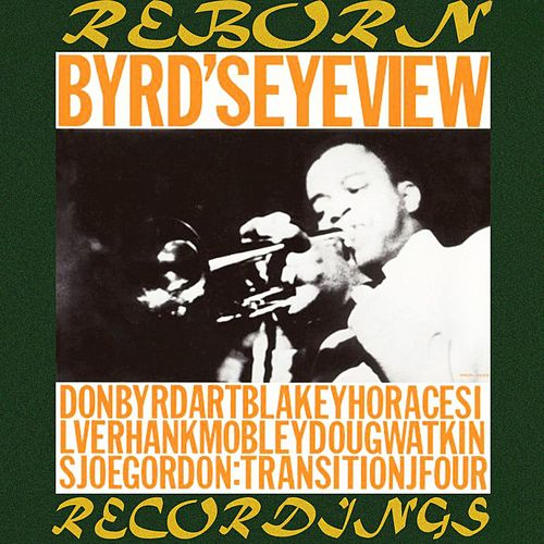 Byrd's Eye View  (HD Remastered) by Donald Byrd